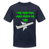 T-Shirts ~ Men's T-Shirt by American Apparel ~ James Smoked the Plane