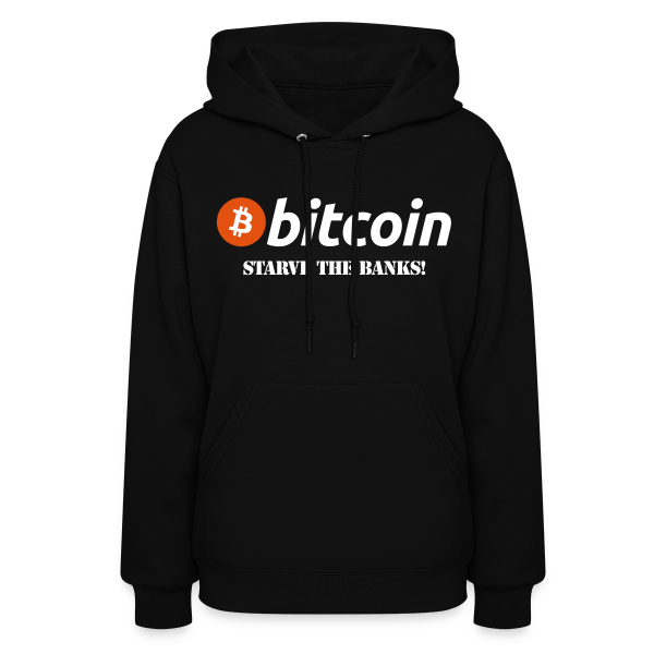 Bitcoin Starve The Banks Hoodie