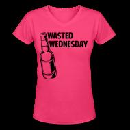 Women's T-Shirts ~ Women's V-Neck T-Shirt ~ Wasted Wednesday Shirt