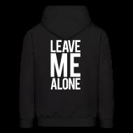 Hoodies ~ Men's Hooded Sweatshirt ~ Leave me alone | mens hoodie