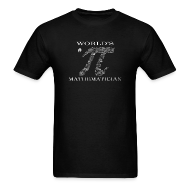 T-Shirts ~ Men's T-Shirt ~ World's # Pi Mathematician