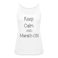 Tanks ~ Women's Premium Tank Top ~ Keep Calm and Marath-ON