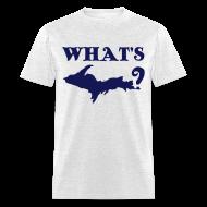 T-Shirts ~ Men's T-Shirt ~ What's UP?