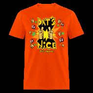 T-Shirts ~ Men's T-Shirt ~ Dat's Nice