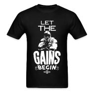 T-Shirts ~ Men's T-Shirt ~ Let the gains begin | Mens tee