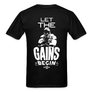 T-Shirts ~ Men's T-Shirt ~ Let the gains begin | Mens tee (back print)