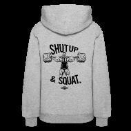 Hoodies ~ Women's Hooded Sweatshirt ~ Shutup & Squat px | womens hoodie