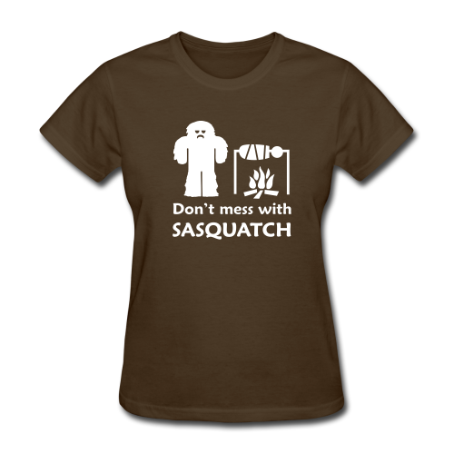 Don't Mess with Sasquatch Shirt