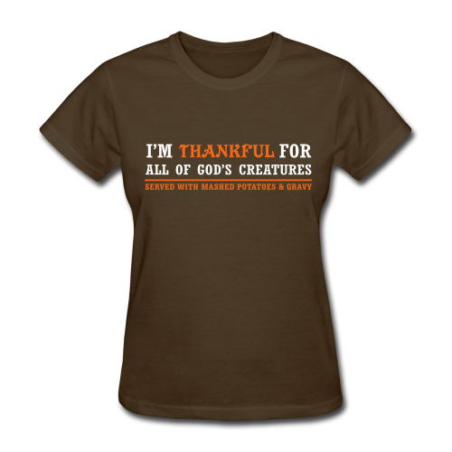 Thankful fo All of God's Creatures with Mashed Potatoes and Gravy  Shirt