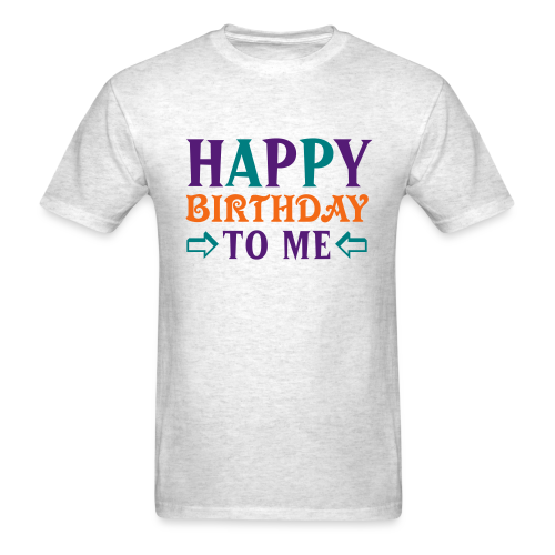 Happy Birthday to Me Shirt