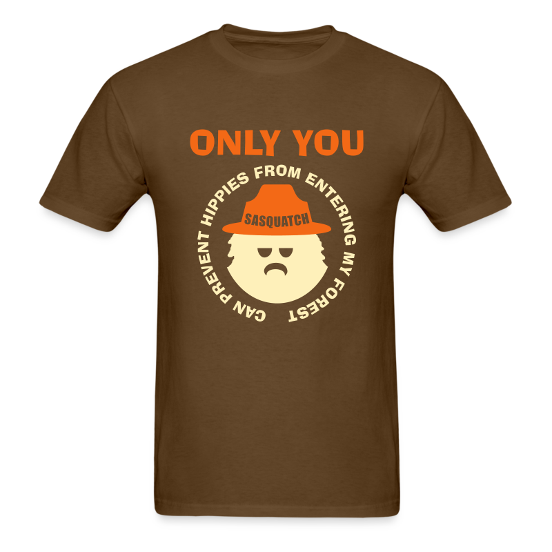Only You can Prevent Hippies Shirt in