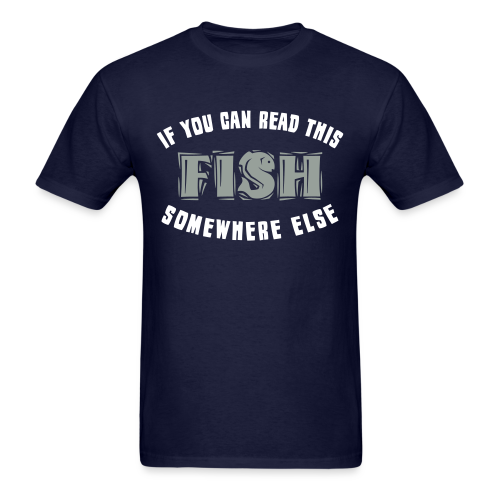 If you can READ this FISH Somewhere Else  Shirt