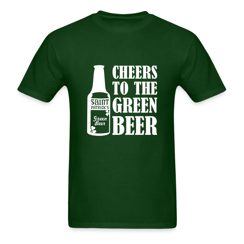 Cheers to the Green Beer St. Patrick's Day Shirt