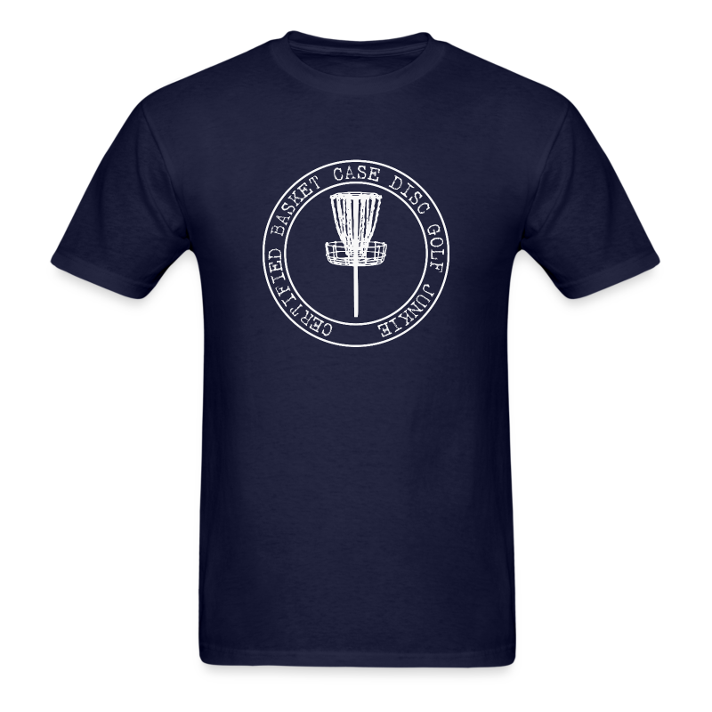Certified Basket Case Disc Golf Junkie Shirt