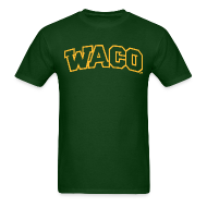 T-Shirts ~ Men's T-Shirt ~ Waco