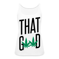 Tanks ~ Women's Premium Tank Top ~ That Good