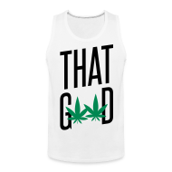 Men ~ Men's Premium Tank Top ~ That Good