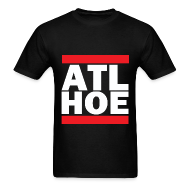 T-Shirts ~ Men's T-Shirt ~ ATL HOE