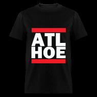 T-Shirts ~ Men's T-Shirt ~ ATL HOE