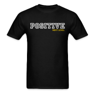 T-Shirts ~ Men's T-Shirt ~ POSITIVE