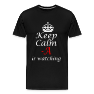 T-Shirts ~ Men's Premium T-Shirt ~ keep calm a is watching