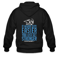 Zip Hoodies & Jackets ~ Men's Zip Hoodie ~ It never gets easier | Mens Zipper Hoodie