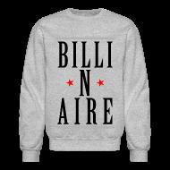 Long Sleeve Shirts ~ Men's Crewneck Sweatshirt ~ BILLI N AIRE