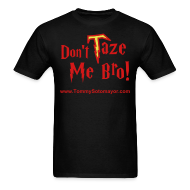 T-Shirts ~ Men's T-Shirt ~ Don't Taze Me Bro! blk/red (Men's T-Shirt)