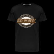 T-Shirts ~ Men's Premium T-Shirt ~ Drummer Music Mens T-shirt (Awesome)