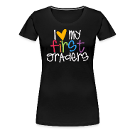 Women's T-Shirts ~ Women's Premium T-Shirt ~ Love My First Graders | Prism | Women's