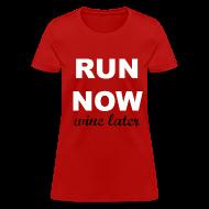Women's T-Shirts ~ Women's T-Shirt ~ Run now, Wine Later Tee