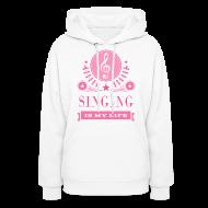 Hoodies ~ Women's Hooded Sweatshirt ~ Cute Singing Singer Gift Hoodie