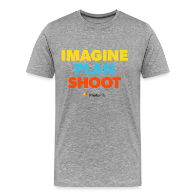 Imagine. Plan. Shoot. Men T-Shirt