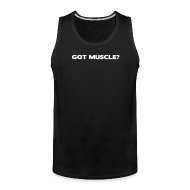 Men ~ Men's Premium Tank Top ~ Got muscle | Mens tank