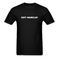 T-Shirts ~ Men's T-Shirt ~ Got muscle | Mens tee