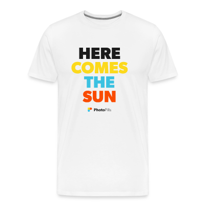 Here comes the sun Men T-Shirt
