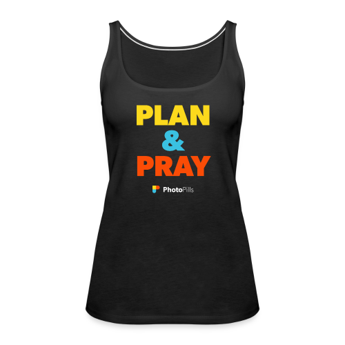 Plan&Pray Women Tank Top
