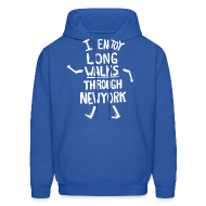 Hoodies ~ Men's Hooded Sweatshirt ~ I Enjoy Long Walks Through New York