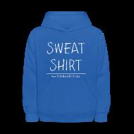 Sweatshirts ~ Kids' Hooded Sweatshirt ~ Kids Sweat Shirt Sweatshirt