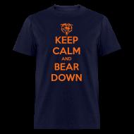 T-Shirts ~ Men's T-Shirt ~ Keep Calm and Bear Down
