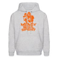 Hoodies ~ Men's Hooded Sweatshirt ~ Money Well Spent - Hoodie