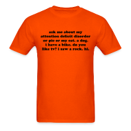 T-Shirts ~ Men's T-Shirt ~ Ask Me About My Attention Deficit Disorder - black print
