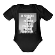 Baby & Toddler Shirts ~ Baby Short Sleeve One Piece ~ if you don't love