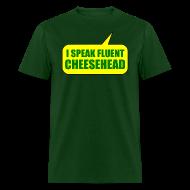 T-Shirts ~ Men's T-Shirt ~ Fluent Cheesehead