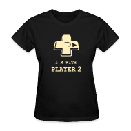 Women's T-Shirts ~ Women's T-Shirt ~ I'M WITH PLAYER TWO Couple