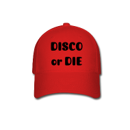 Caps ~ Baseball Cap ~ DISCO or DIE
