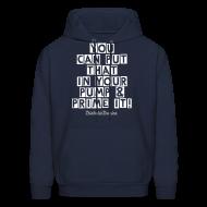 Hoodies ~ Men's Hooded Sweatshirt ~ You Can Put That In Your Pump - Men's Hoodie