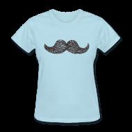 Women's T-Shirts ~ Women's T-Shirt ~ Moustache draw