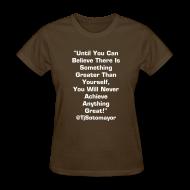 Women's T-Shirts ~ Women's T-Shirt ~ Ladies Until You Believe