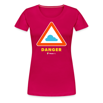 Danger Clouds! Women T-Shirt